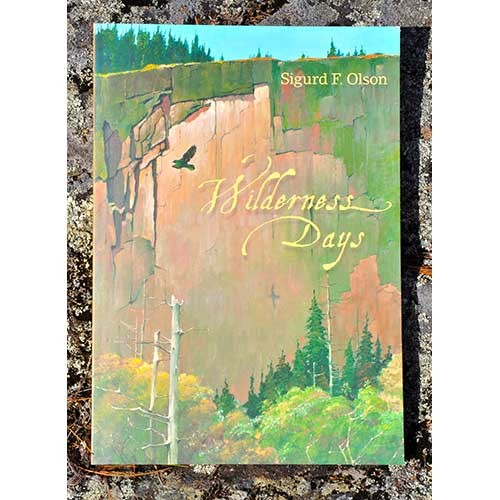 Wilderness Days by Sigurd Olson